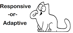 Moving From Responsive to Adaptive Web Design