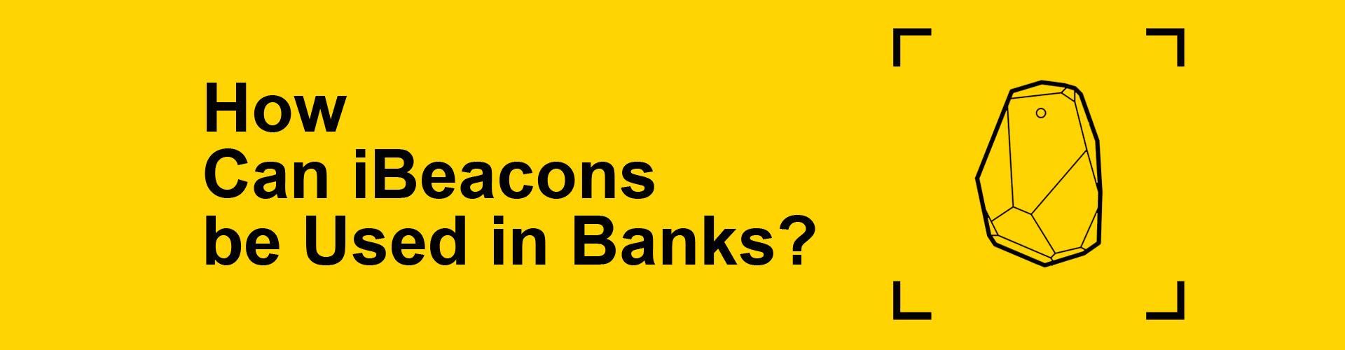 ibeacon and banks