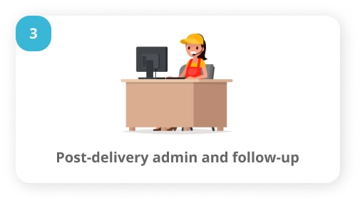 post-delivery admin and follow-up